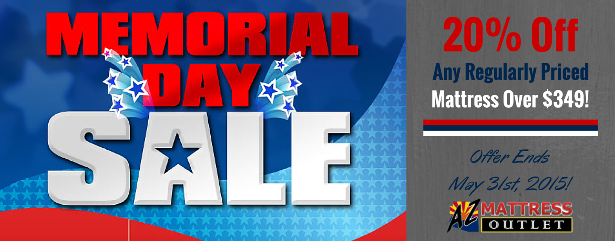 Memorial Day Sale! 20% Off Any Regualr Priced Mattress Over $349!